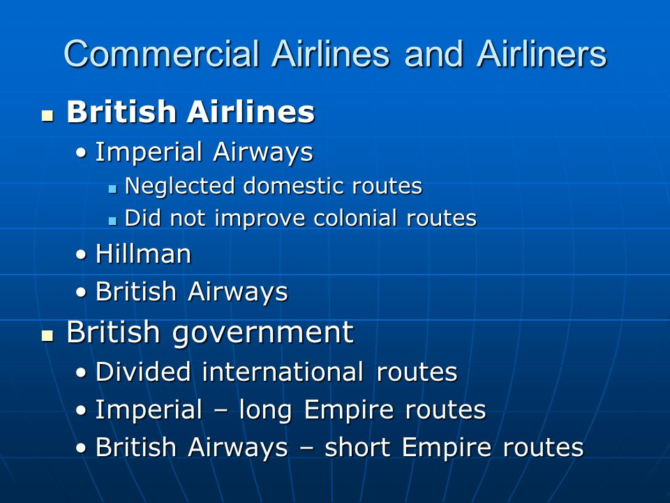 Commercial Airlines and Airliners British Airlines British Airlines Imperial AirwaysImperial Airways Neglected domestic routes Neglected domestic rout