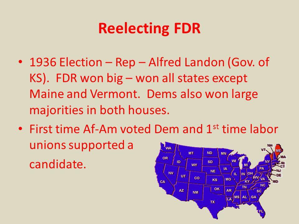 Reelecting FDR 1936 Election – Rep – Alfred Landon (Gov.