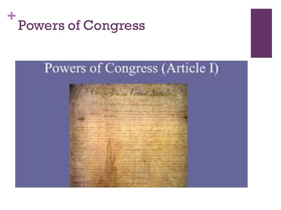 + Powers of Congress