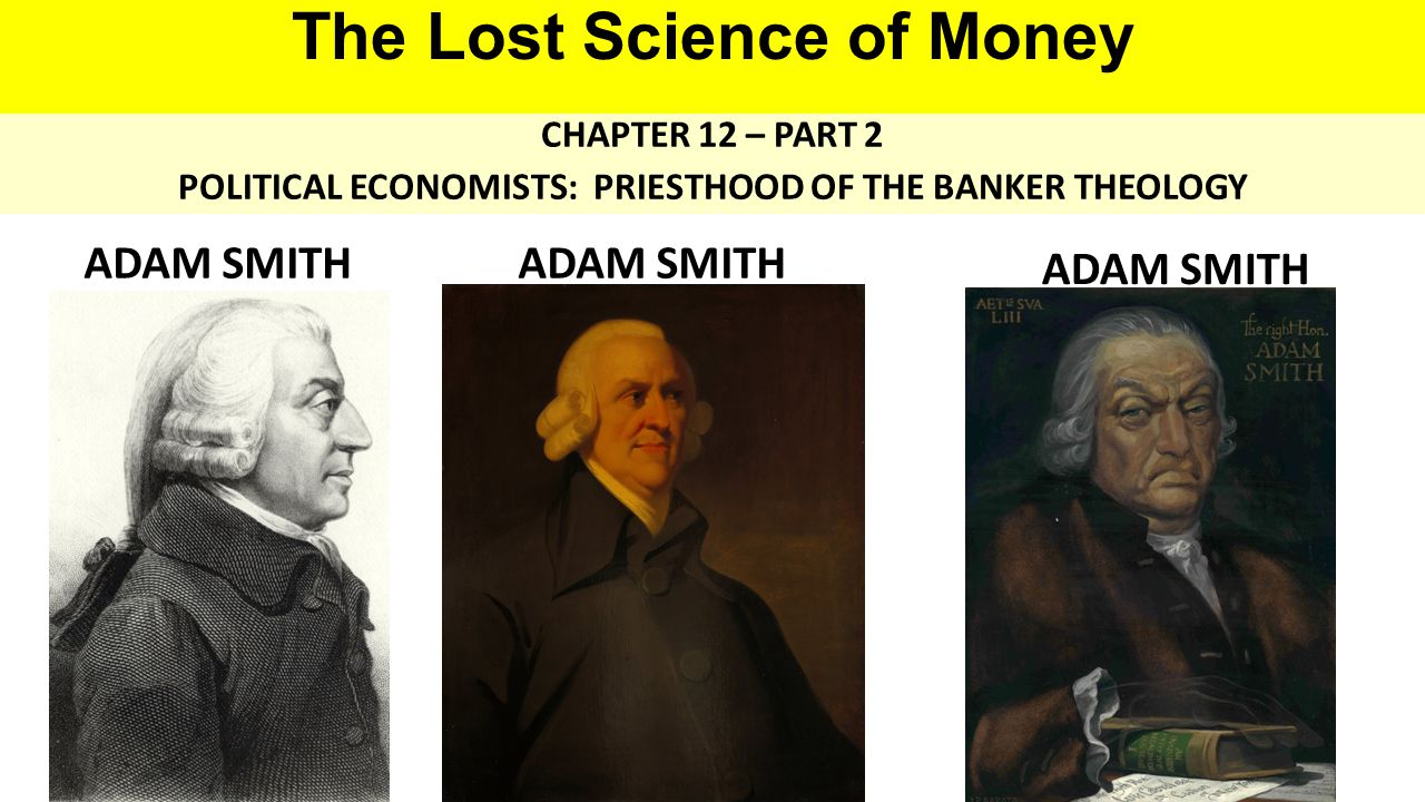 THEMES OF LOST SCIENCE OF MONEY BOOK 1.Primary importance of the money power (power to create money and regulate it) 2.Nature of money purposely kept secret and confused 3.How a society defines money determines who controls the society 4.Battle over control of money has raged for millennia: public vs private 5.The misuse of the monetary system causes tremendous misery and suffering for the ordinary working people.