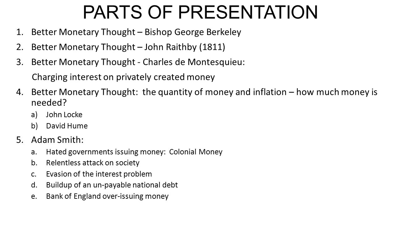 PARTS OF PRESENTATION (Page 2) 6.Why do Adam Smith's ideas prevail.