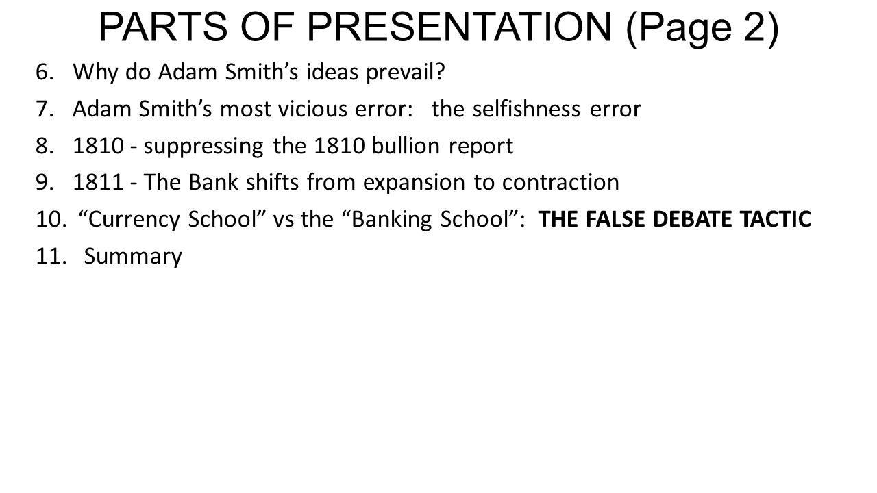 PART 10 Currency School vs the Banking School : THE FALSE DEBATE TACTIC