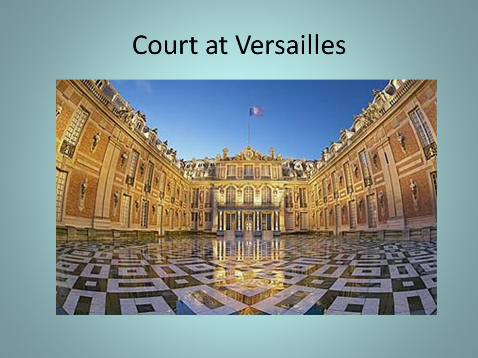 Court at Versailles