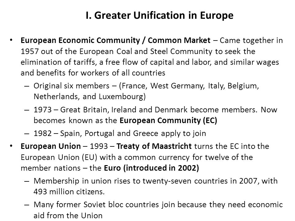 The Rise of the European Community / European Union