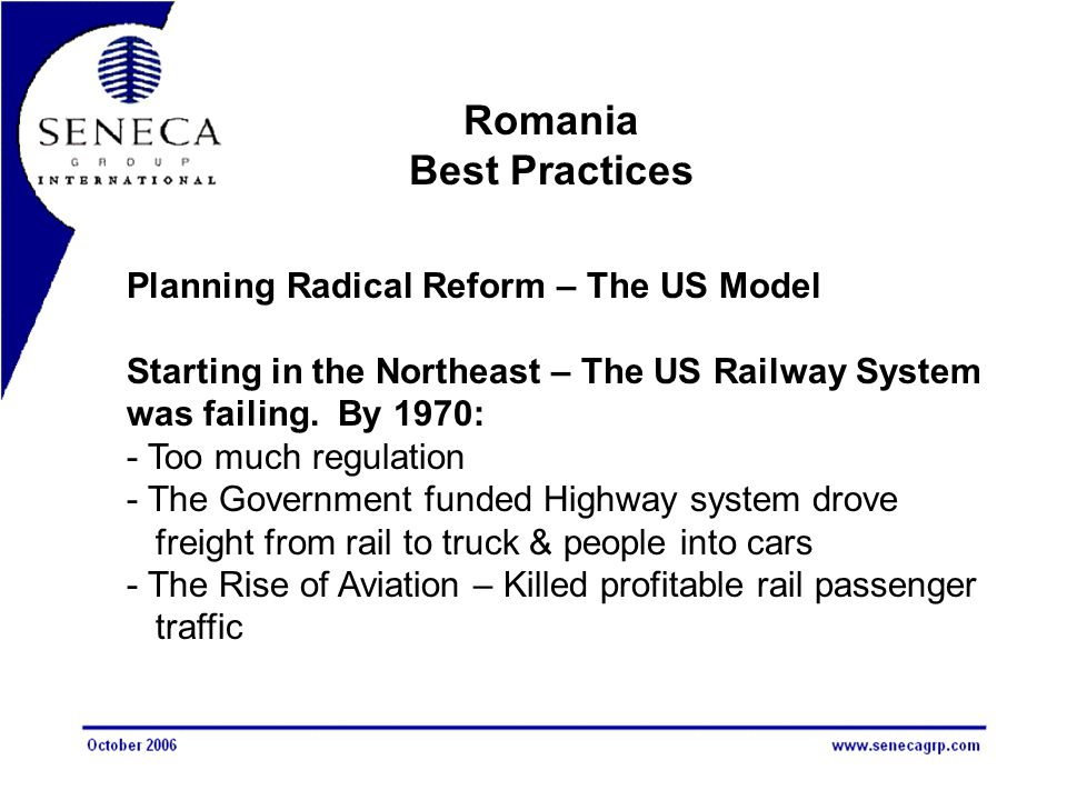 Planning Radical Reform – The US Model Starting in the Northeast – The US Railway System was failing.