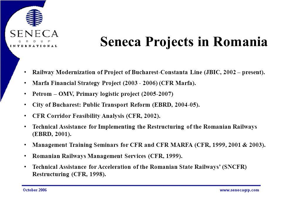 Seneca Projects in Romania Railway Modernization of Project of Bucharest-Constanta Line (JBIC, 2002 – present).