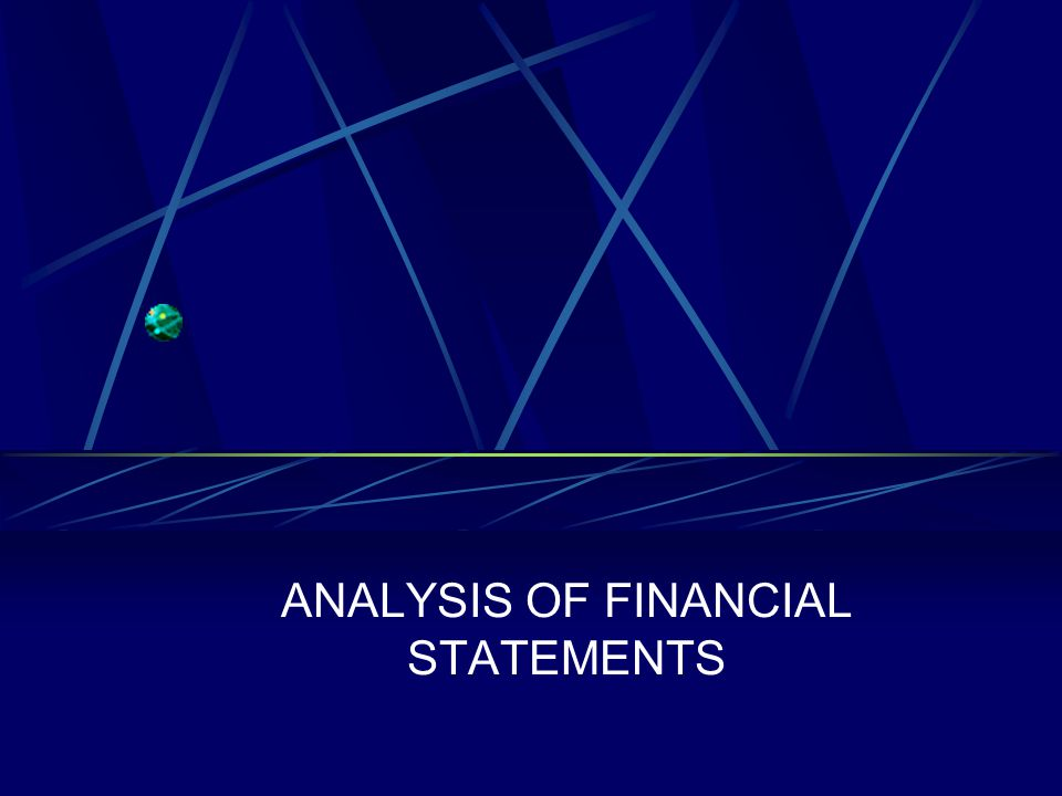 Analyzing Financial Statements We will be considering asset valuation.