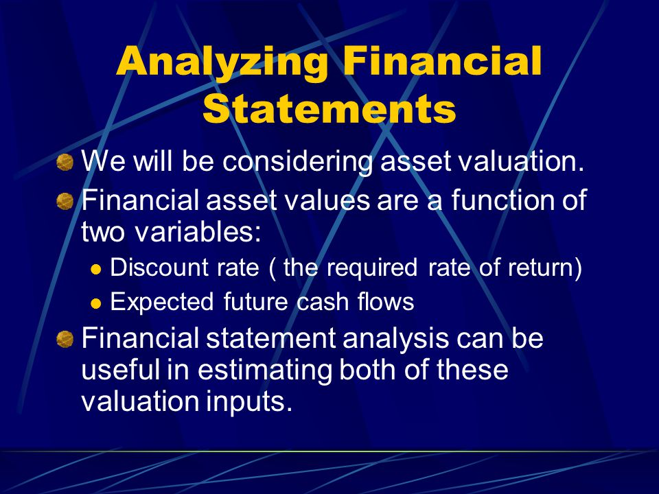 Financial Ratios and Stock Valuation Models Stock valuation often considers discounted cash flow analysis Estimate cash flows Estimate an appropriate discount rate A number of financial ratios can be useful in arriving at estimates for each of these inputs Price ratio analysis for a stock Sometimes we estimate the value of a stock through various price ratios such as P/E Would need to estimate variables such as expected growth rate of earnings and dividends