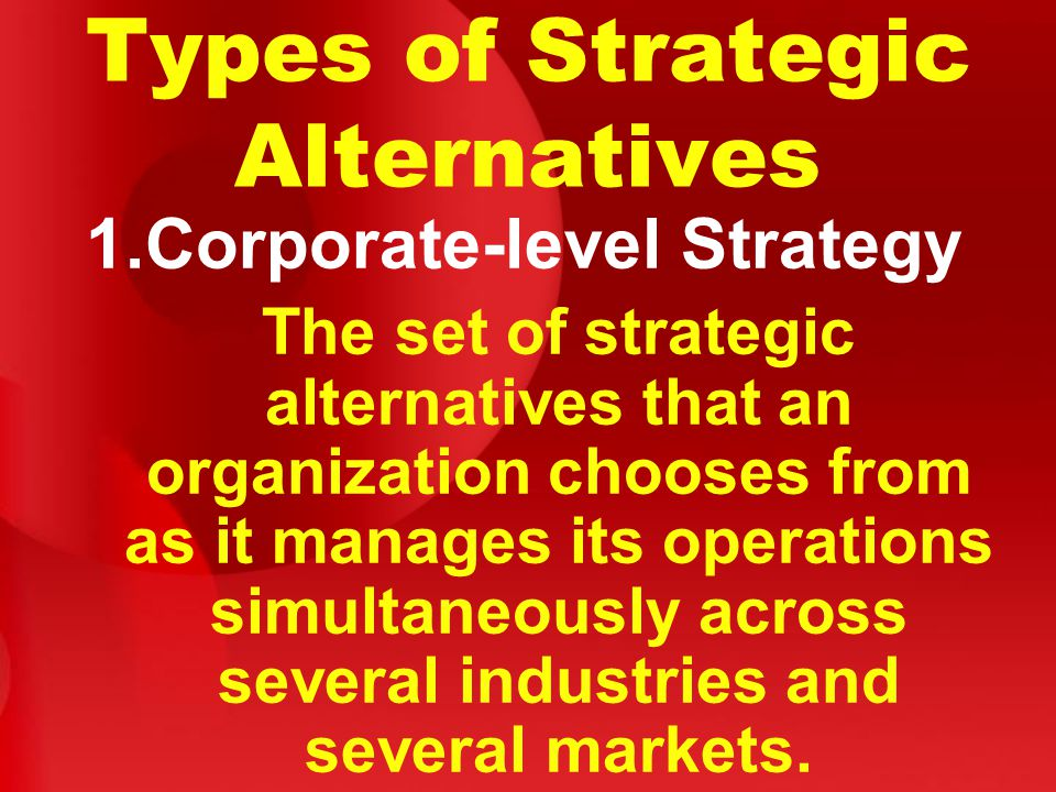 Formulating Corporate Level Strategy 1.BCG Growth–Share Matrix Compares businesses in an organisation's portfolio on the basis of relative market market share and market growth rate.