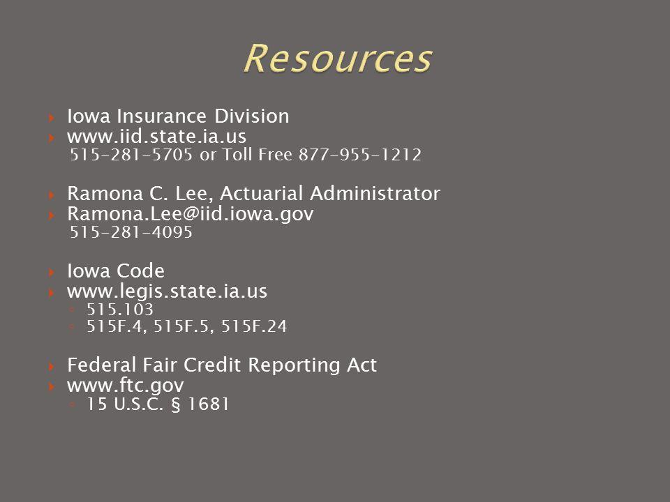  Iowa Insurance Division  www.iid.state.ia.us 515-281-5705 or Toll Free 877-955-1212  Ramona C.
