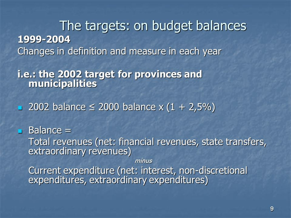10 The targets: on expenditure 2005 exp 2005 ≤ exp avg(2001/2003) x (1 + 11,5%) if virtuous exp 2005 ≤ exp avg(2001/2003) x (1 + 10%) if not virtuous on total expenditure, net: Personnel expenditure Financial expenditure Transfers to other authorities Minor items