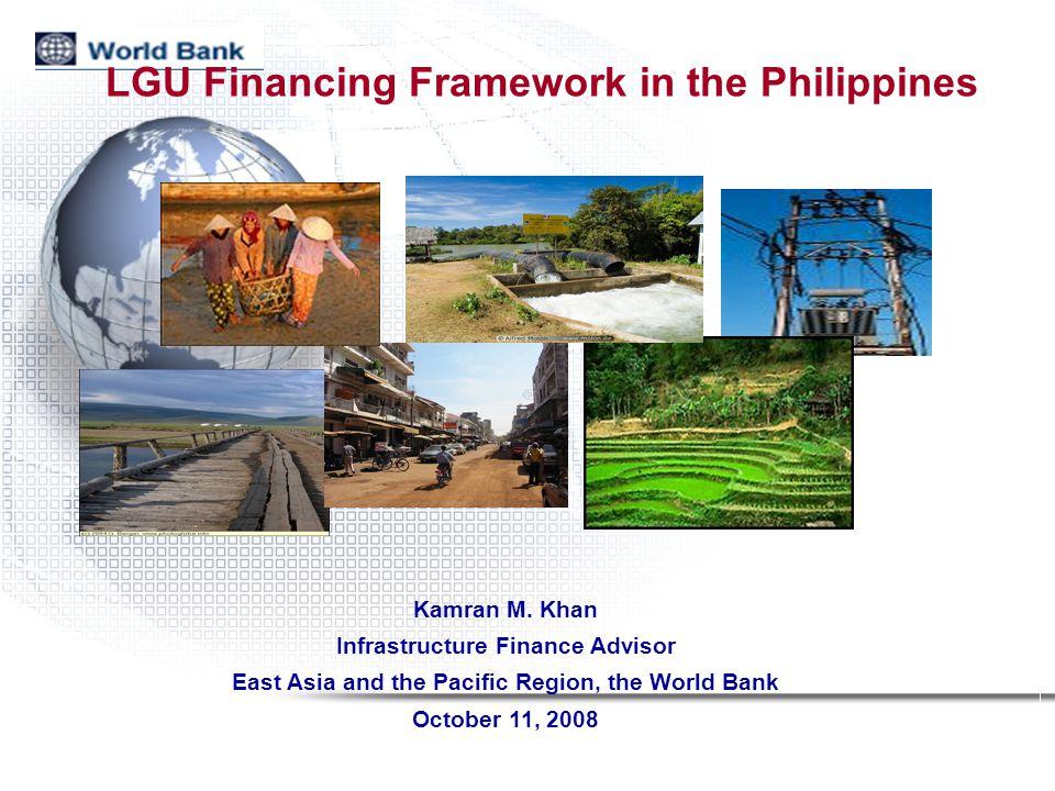 LGU Financing Framework in the Philippines Kamran M.