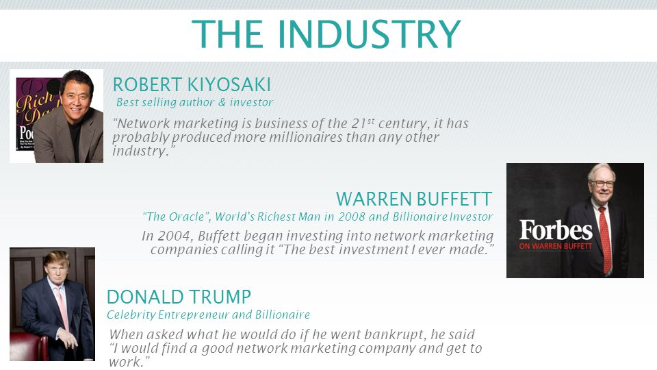 """THE INDUSTRY WARREN BUFFETT """"The Oracle"""", World's Richest Man in 2008 and Billionaire Investor In 2004, Buffett began investing into network marketing"""