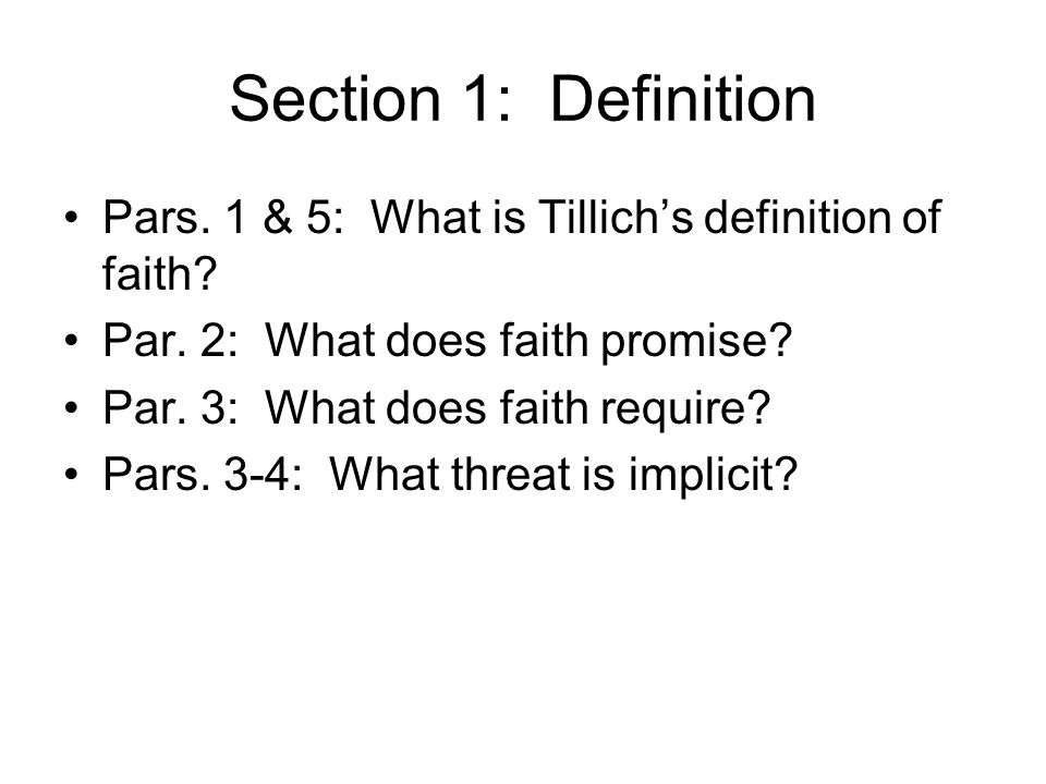 Section 1: Definition Pars.1 & 5: What is Tillich's definition of faith.