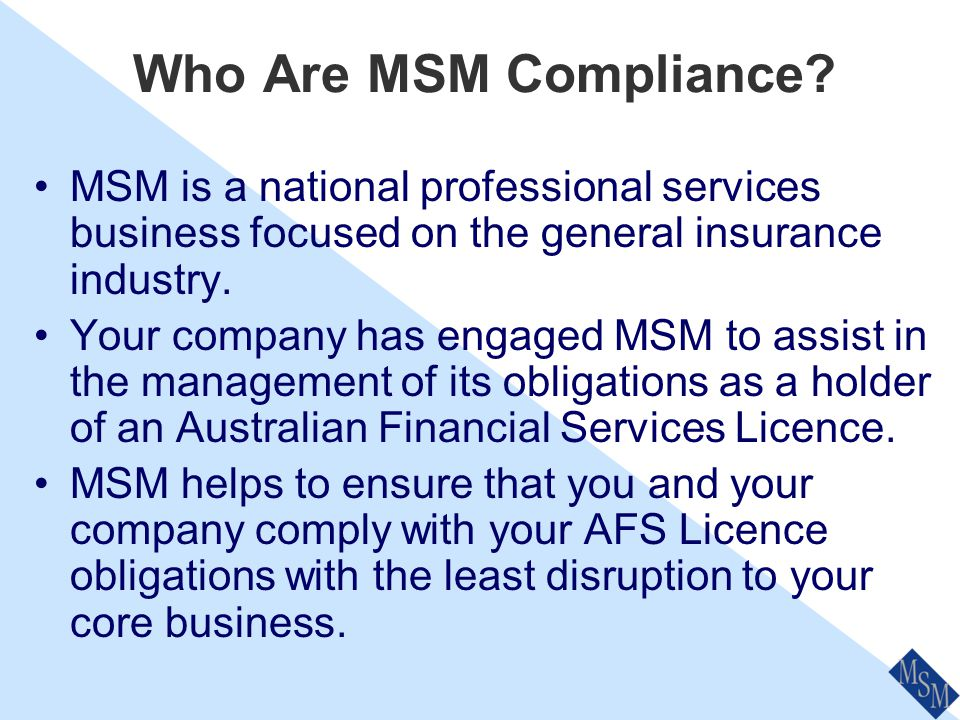 Responsible Manager and Compliance Officer Training Prepared by MSM Compliance Services P/L