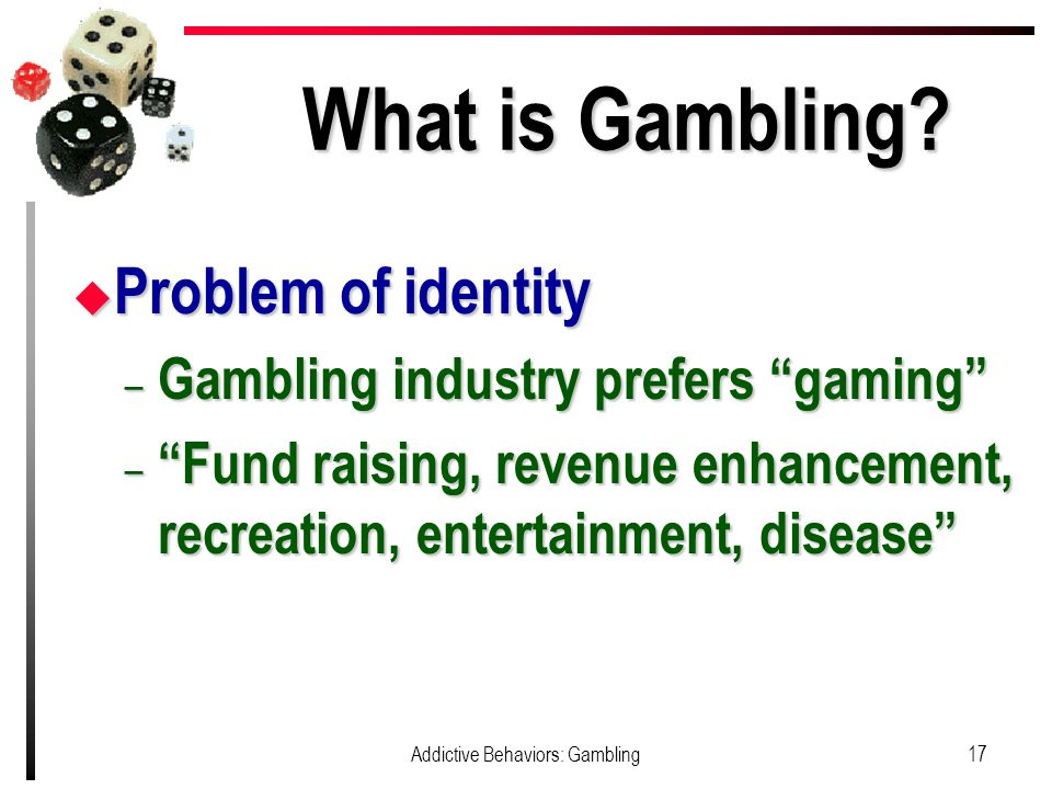 What is Gambling.