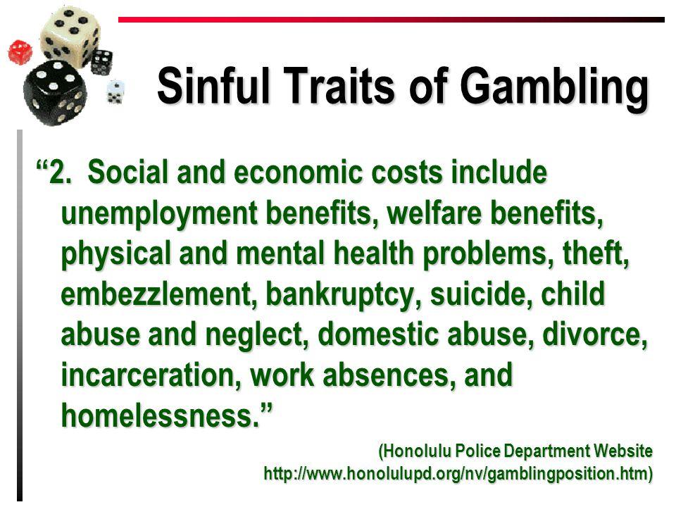 Sinful Traits of Gambling 2.