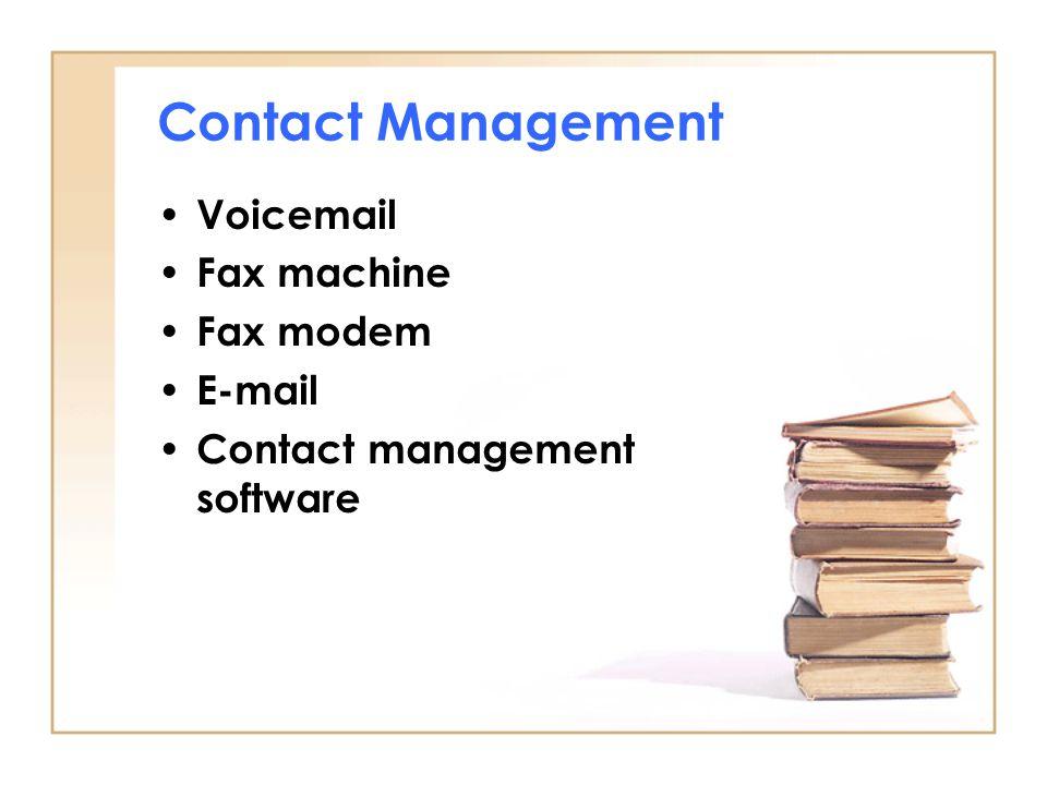 Contact Management Voicemail Fax machine Fax modem E-mail Contact management software