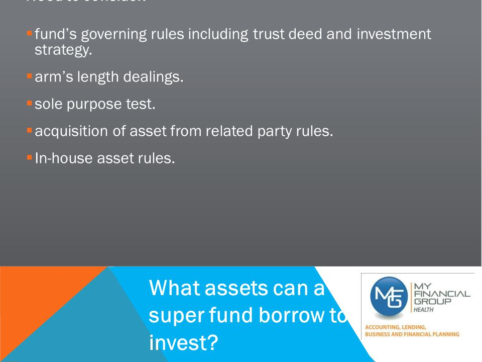 SUCCESSFUL PRACTICE WORKSHOP Need to consider:  fund's governing rules including trust deed and investment strategy.