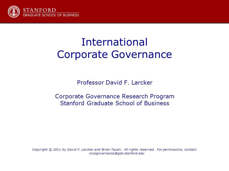 International Corporate Governance Professor David F.