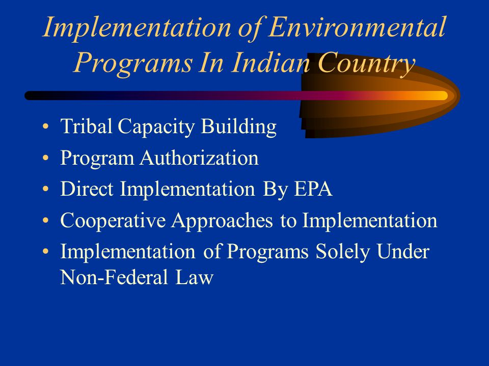 State Programs/Jurisdiction States Generally Lack Jurisdiction in Indian Country Congress Can Extend by Statute –SAFETEA (Oklahoma) –MICSA (Maine) –Puyallup (Washington); Catawba (South Carolina) –ODEQ v.