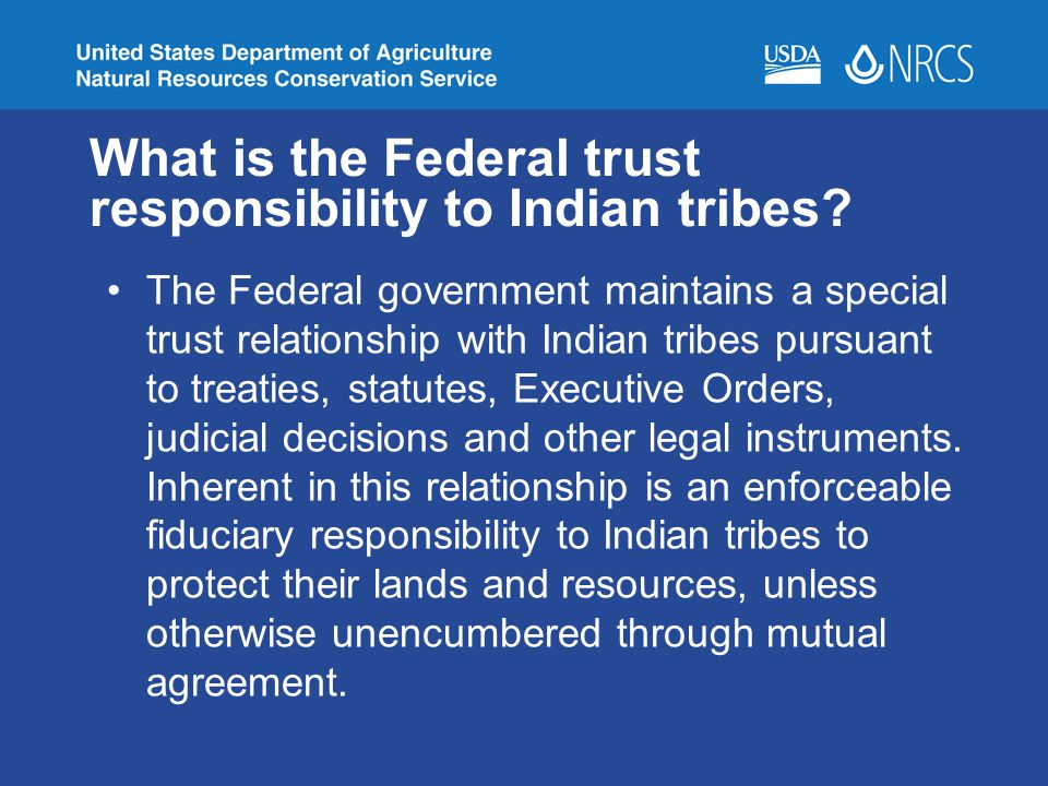 What is the Federal trust responsibility to Indian tribes.