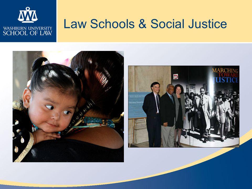 Law Schools & Social Justice