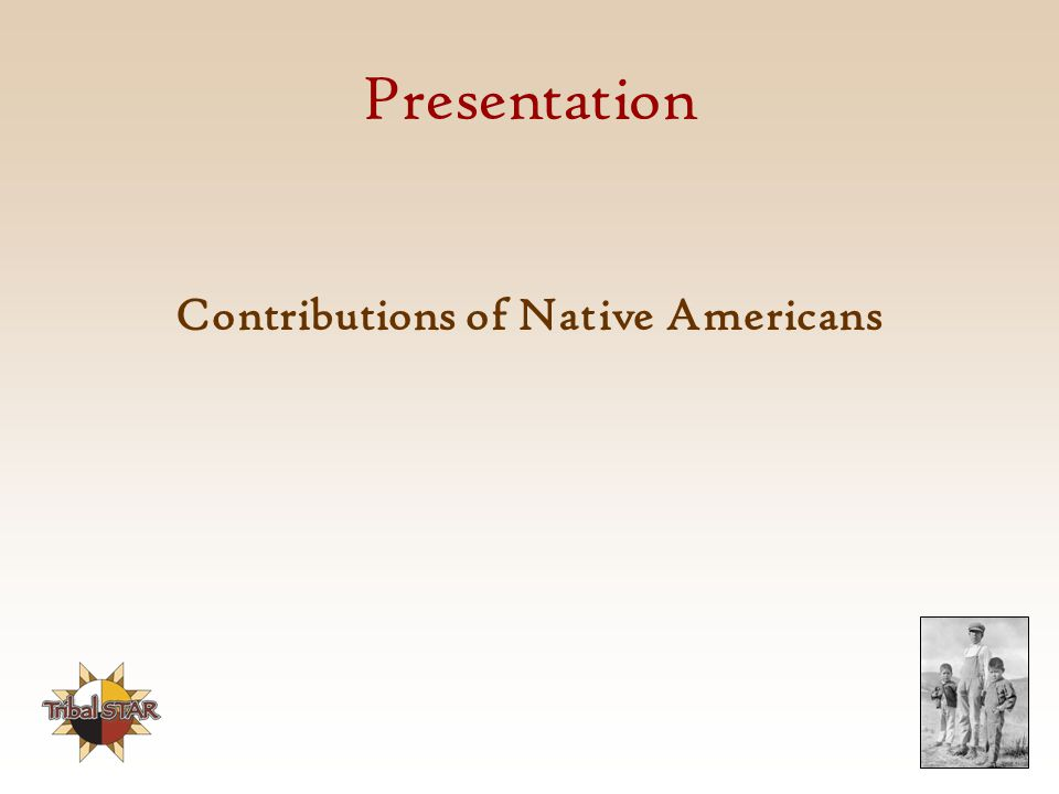 Presentation Contributions of Native Americans
