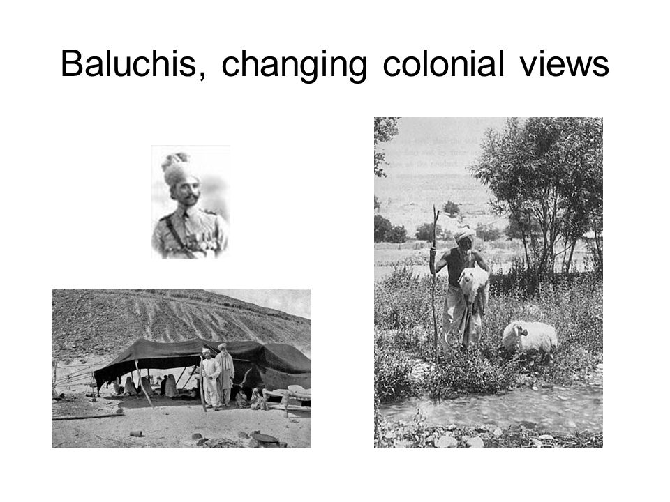 Baluchis, changing colonial views