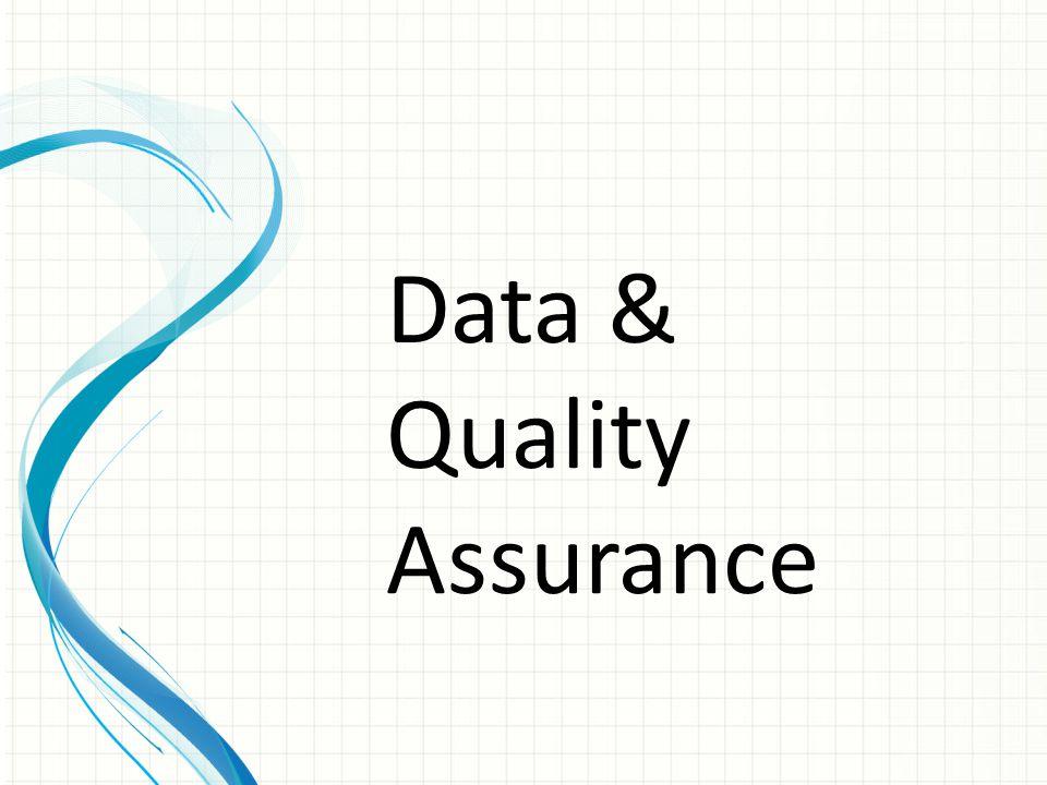 Data & Quality Assurance