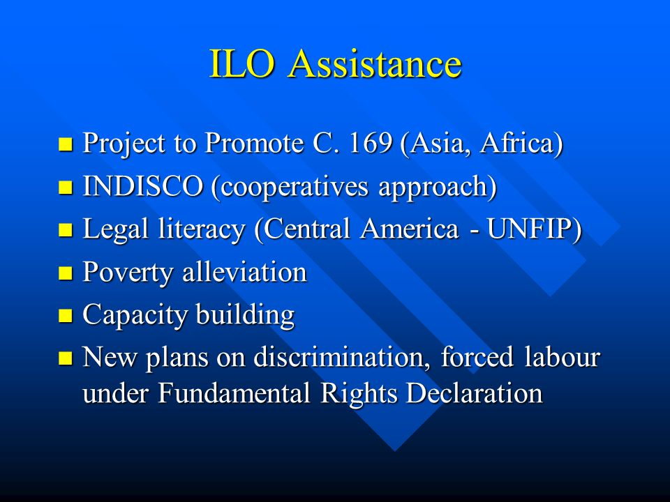 ILO Assistance Project to Promote C. 169 (Asia, Africa) Project to Promote C.