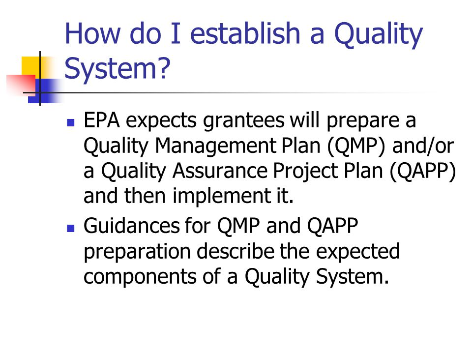 How do I establish a Quality System.