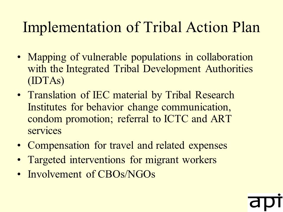 Challenges Mainstreaming: Collaboration with the Ministry of Tribal Affairs, Ministry of Social Justice & Empowerment, Ministry of Human Resource Development (Education) Integration into National Rural Health Mission (NRHM), Reproductive & Child Health Phase 2 (RCH-2), Revised National TB Control Programm (RNTCP)