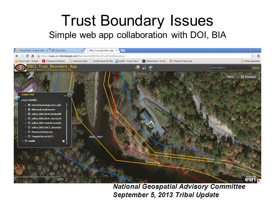 Trust Boundary Issues Simple web app collaboration with DOI, BIA National Geospatial Advisory Committee September 5, 2013 Tribal Update