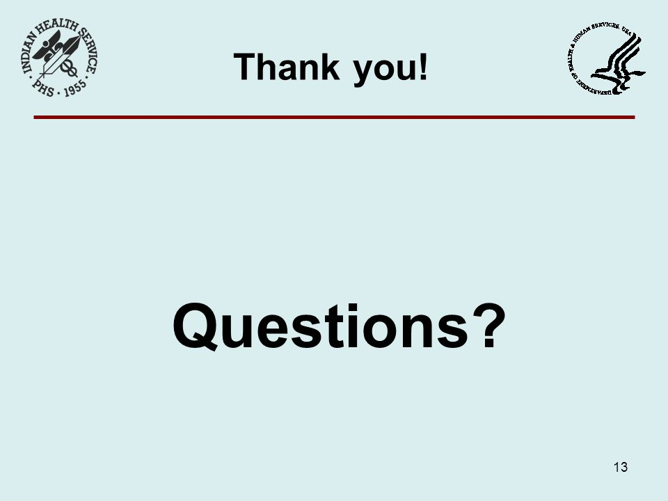 Thank you! Questions? 13