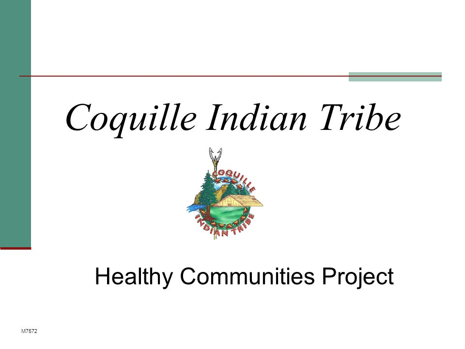 Coquille Indian Tribe Healthy Communities Project M7572