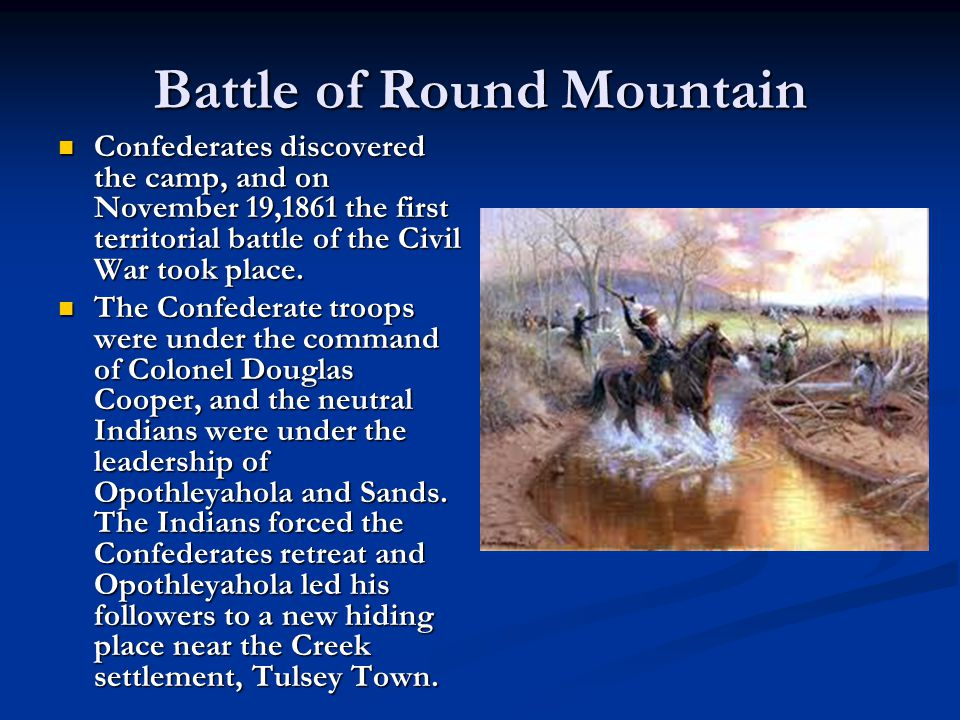 Battle cont.The Confederates sought out the new hiding place, and a second battle occurred.