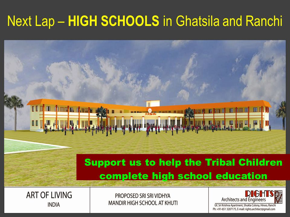 6/21/11 Next Lap – HIGH SCHOOLS in Ghatsila and Ranchi Support us to help the Tribal Children complete high school education