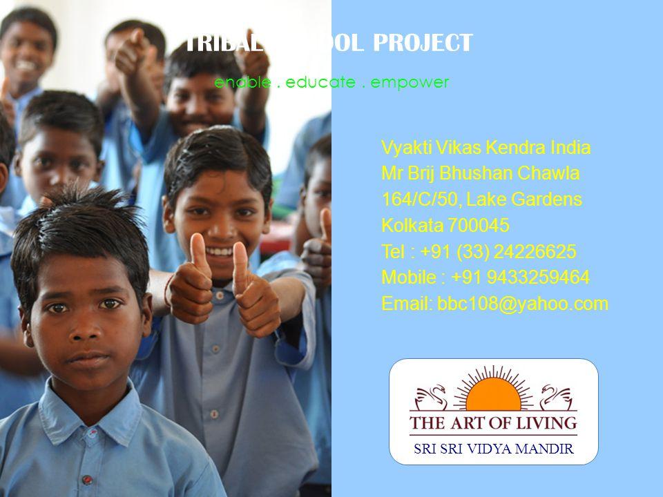 6/21/11 SRI SRI VIDYA MANDIR enable. educate.