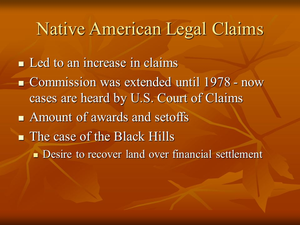 Led to an increase in claims Led to an increase in claims Commission was extended until 1978 - now cases are heard by U.S.