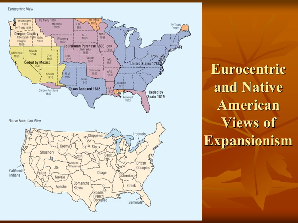 Eurocentric and Native American Views of Expansionism