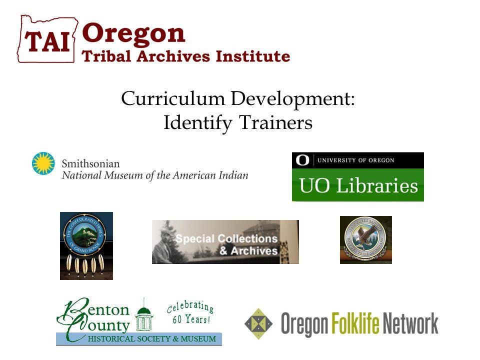 Curriculum Development: Identify Trainers