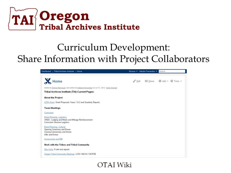 Curriculum Development: Share Information with Project Collaborators OTAI Wiki