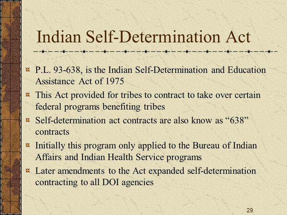 29 Indian Self-Determination Act P.L.