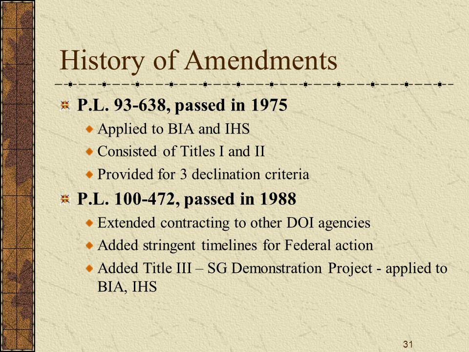 31 History of Amendments P.L.