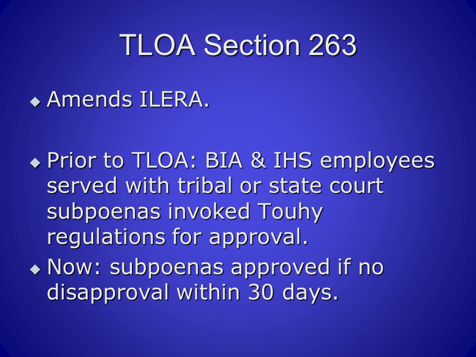 TLOA Section 263  Amends ILERA.