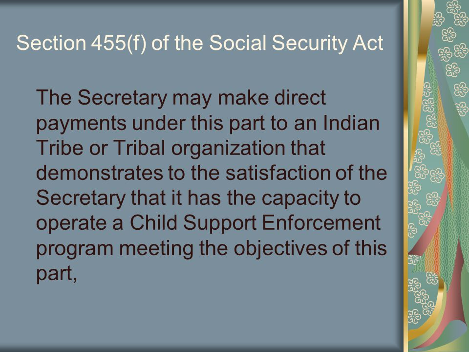 Allowable Costs Examples Include: establishment of all necessary agreements with other Tribal, State and local agencies or private provider for the provision of child support enforcement services.