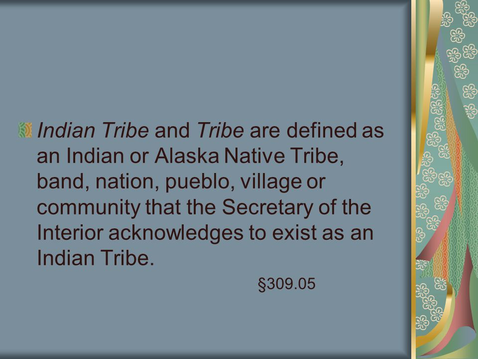 Subpart D—Tribal IV-D Program Funding Tribes and Tribal organizations with approved IV-D plans will receive Federal funding of 90 percent of the total amount of approved and allowable expenditures during the first 3 years §309.130