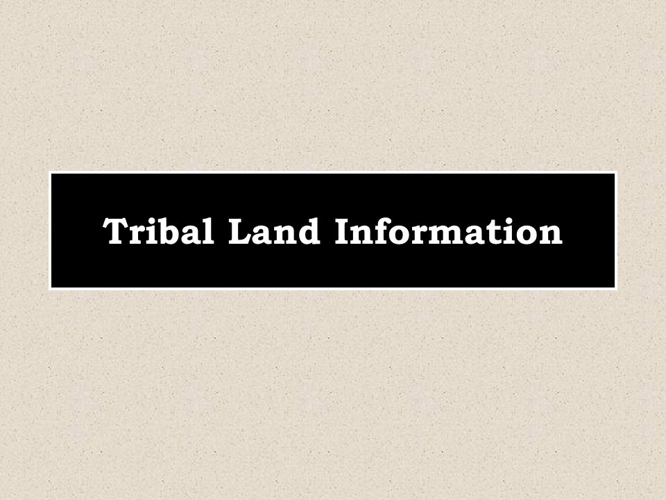 Tribal Land Information