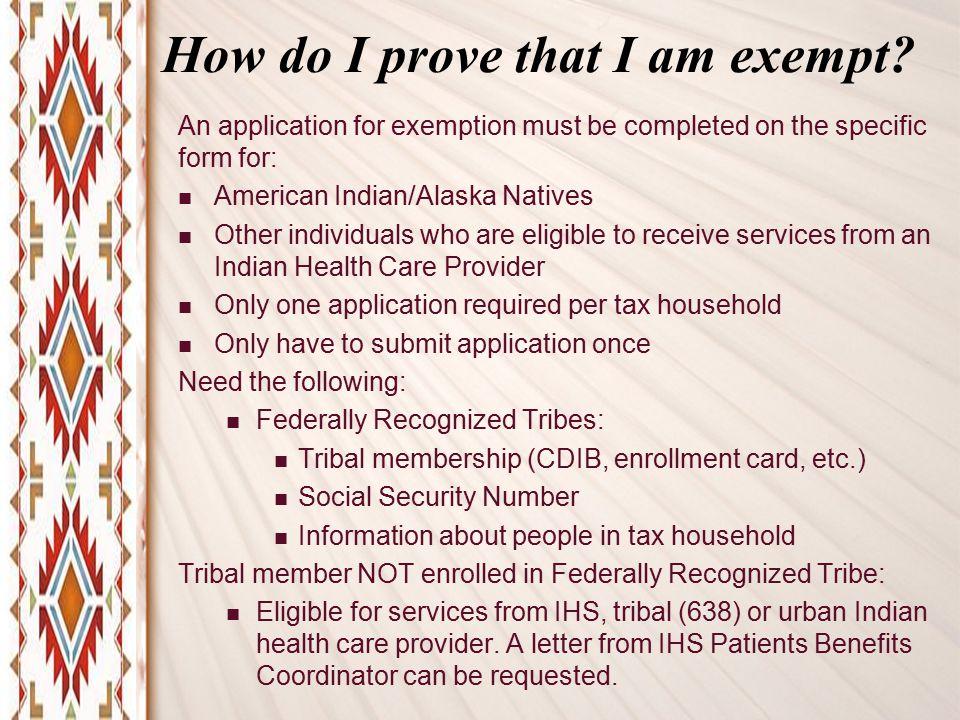 How do I prove that I am exempt.